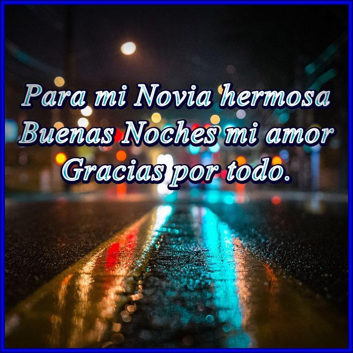 imágenes de amor de buenas noches para mi novia para mi novia hermosa buenas noches mi amor